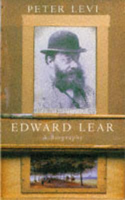 Edward Lear: A Biography (Paperback)