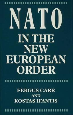 NATO in the New European Order (Hardback)