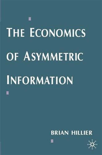 The Economics of Asymmetric Information (Paperback)