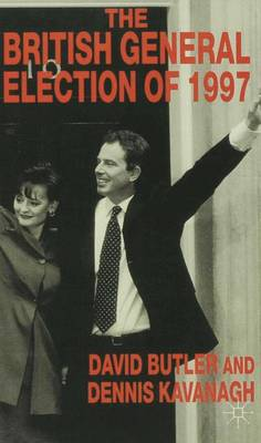The British General Election of 1997 (Paperback)
