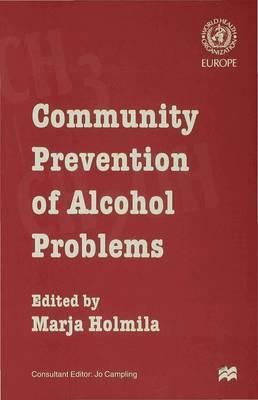 Community Prevention of Alcohol Problems (Hardback)