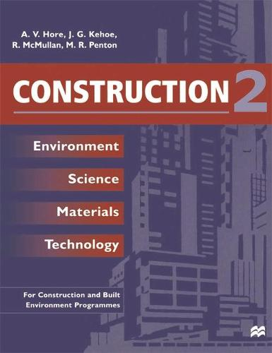 Construction 2: Environment Science Materials Technology (Paperback)