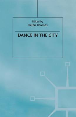 Dance in the City (Paperback)