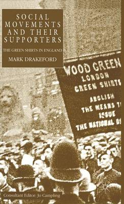 Social Movements and their Supporters: The Greenshirts in England (Hardback)