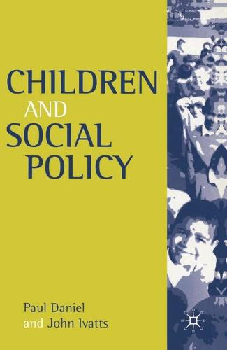 Children and Social Policy (Paperback)