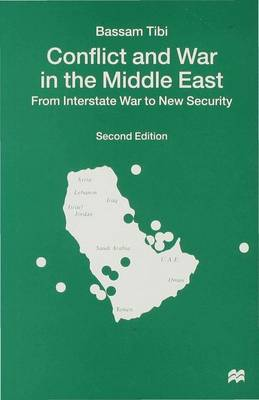 Conflict and War in the Middle East: From Interstate War to New Security (Hardback)