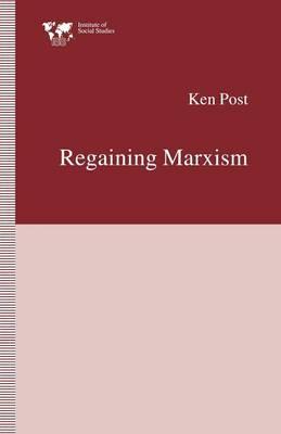 Regaining Marxism - Institute of Social Studies, The Hague (Paperback)