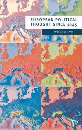 European Political Thought since 1945 - European Culture and Society (Paperback)