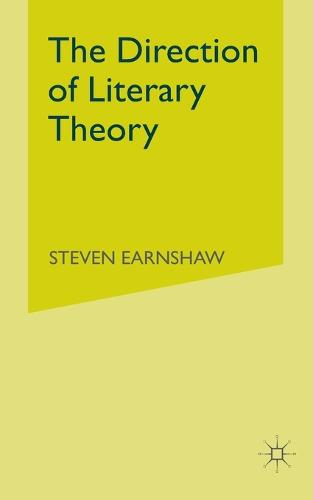 The Direction of Literary Theory (Paperback)