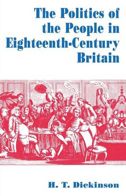 The Politics of the People in Eighteenth-Century Britain (Paperback)