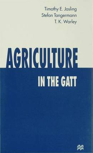 Agriculture in the GATT (Hardback)