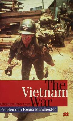 The Vietnam War - Problems in Focus: Manchester (Hardback)