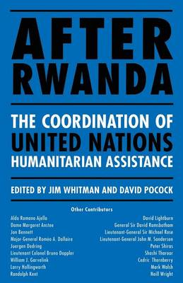 After Rwanda: The Coordination of United Nations Humanitarian Assistance (Paperback)