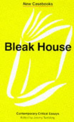 Bleak House: Charles Dickens - New Casebooks (Paperback)