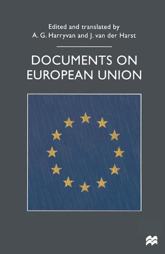Documents on European Union - Documents in History (Paperback)