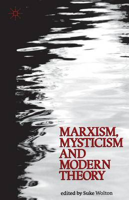 Marxism, Mysticism and Modern Theory - St Antony's Series (Paperback)