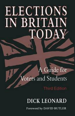Elections in Britain Today 1996: A Guide for Voters and Students (Paperback)