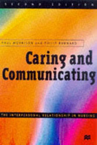 Caring and Communicating: Facilitators' Manual: The Interpersonal Relationship in Nursing (Paperback)