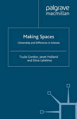 Making Spaces: Citizenship and Difference in Schools (Paperback)