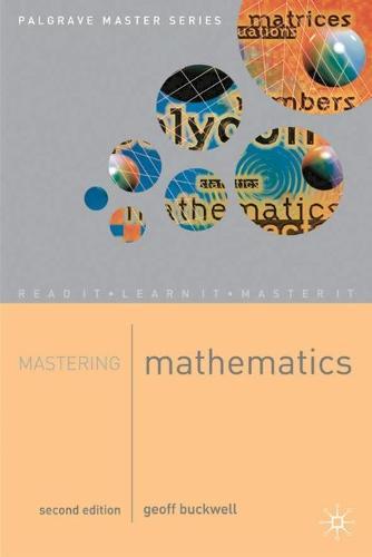 Mastering Mathematics - Palgrave Master Series (Paperback)