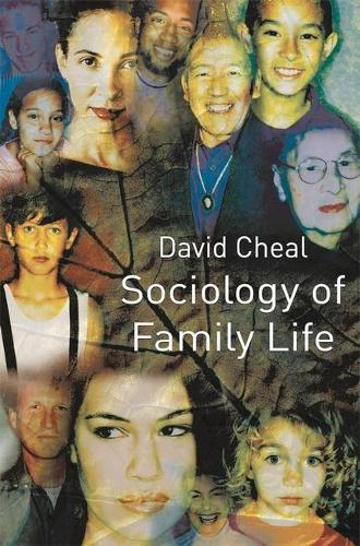Sociology of Family Life (Hardback)