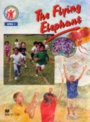 The Flying Elephant: Level 1 - Living Health S. (Paperback)