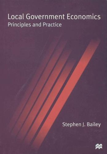 Local Government Economics: Principles and Practice (Hardback)