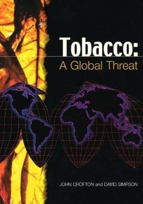 Tobacco: a Global Threat (Paperback)