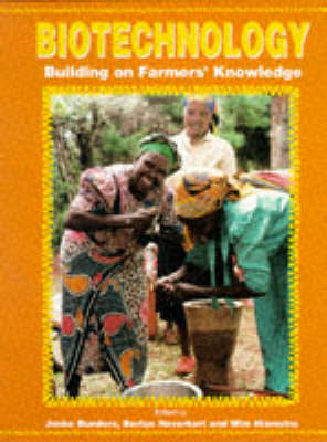 Biotechnology: Building on Farmers' Knowledge: Farmers' Research, Science and Equity in Agricultural Development (Paperback)