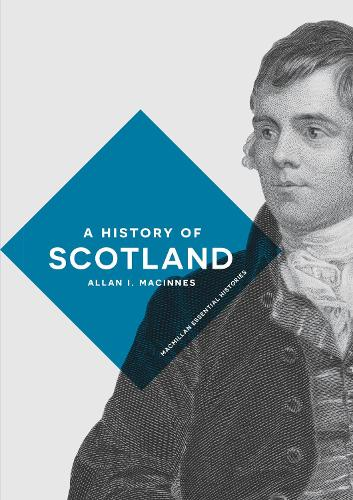 A History of Scotland - Macmillan Essential Histories (Hardback)