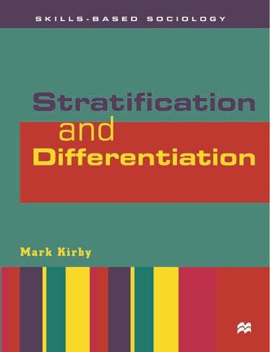 Stratification and Differentiation - Skills-based Sociology (Paperback)