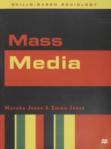 Mass Media - Skills-based Sociology (Paperback)
