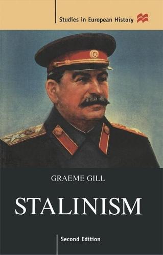 Stalinism - Studies in European History (Paperback)