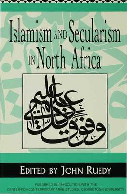 Islamism and Secularism in North Africa (Paperback)