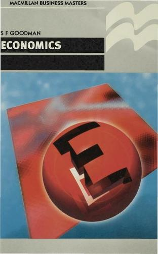 Economics - Palgrave Professional Masters (Business) (Paperback)