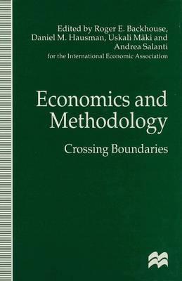 Economics and Methodology: Crossing Boundaries (Hardback)