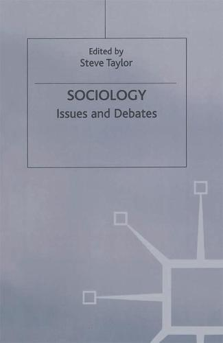 Sociology: Issues and Debates (Hardback)