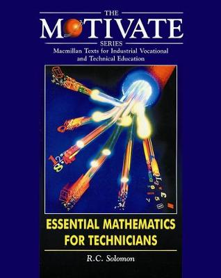 Essential Mathematics for Technicians - MOTIVATE (Macmillan texts for industrial vocational & technical education) (Paperback)