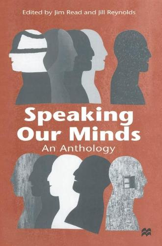 Speaking Our Minds: An Anthology of Personal Experiences of Mental Distress and its Consequences (Hardback)