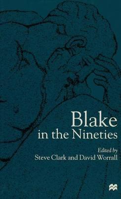 Blake in the Nineties (Hardback)