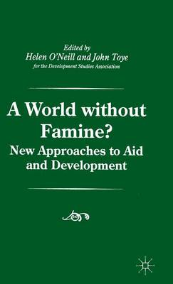 A World without Famine? - Palgrave Development Studies Series (Hardback)