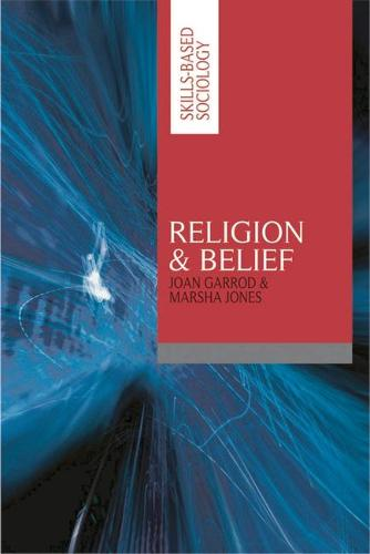 Religion and Belief - Skills-based Sociology (Paperback)