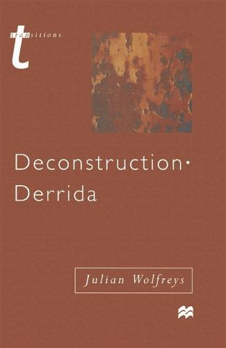 Deconstruction - Derrida - Transitions (Paperback)
