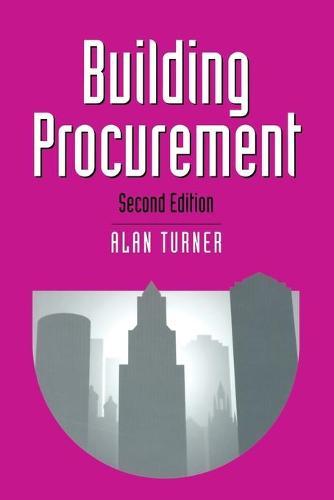 Building Procurement - Building and Surveying Series (Paperback)