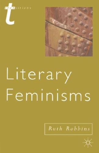 Literary Feminisms - Transitions (Hardback)