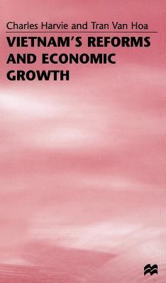 Vietnam's Reforms and Economic Growth (Hardback)