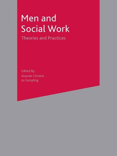 Men and Social Work: Theories and Practices (Paperback)