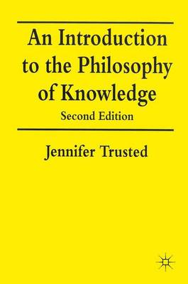 An Introduction to the Philosophy of Knowledge (Paperback)