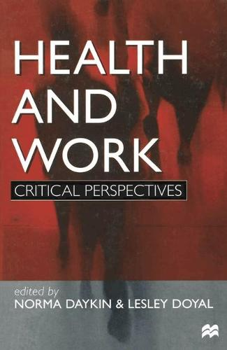 Health and Work: Critical Perspectives (Paperback)