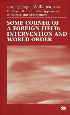 Some Corner of a Foreign Field: Intervention and World Order (Hardback)
